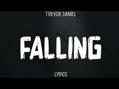 trevor-daniel---falling-(lyrics/legendado/lyric-video)
