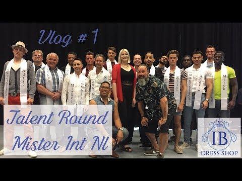 vlog #1: Talentenronde Mister International & Mister Senior Netherlands 2018