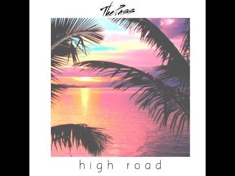 The Pass - High Road (Full Album) mp3