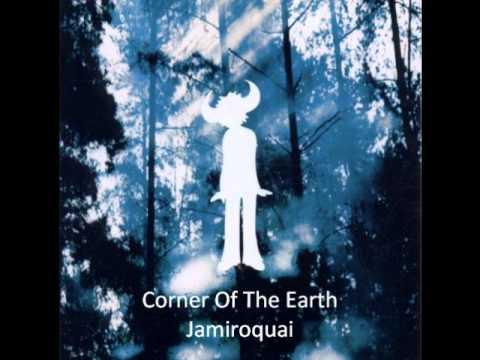 Jamiroquai - Corner Of The Earth