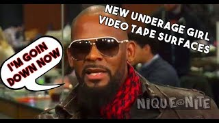 R Kelly Going to Jail new Underage Girl VideoTape Surfaces
