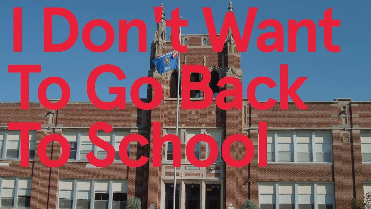 I Don't Want To Go Back To School (Song A Day #1678) - YouTube