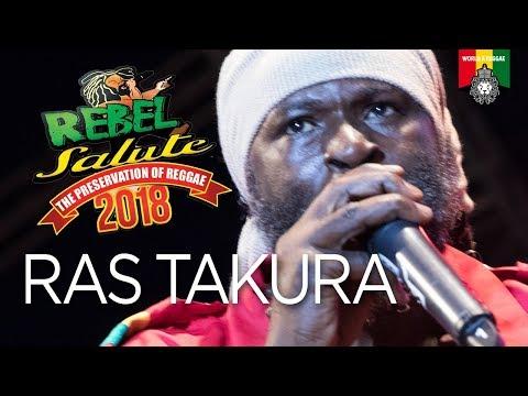 Ras Takura Live at Rebel Salute 2018