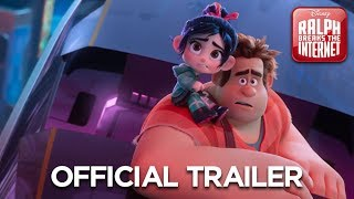 RALPH BREAKS THE INTERNET - Official Trailer 2