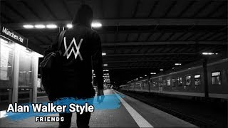 Friends Alan Walker Style New Song 2019.mp3