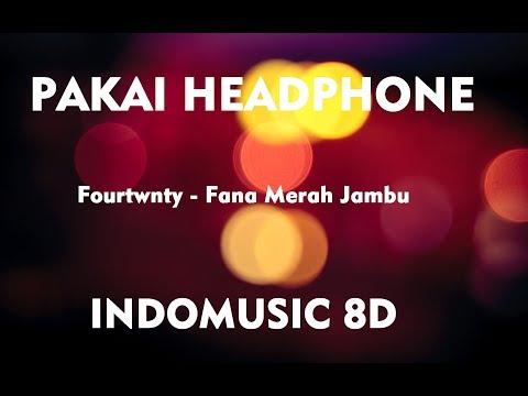 Fourtwnty - Fana Merah Jambu  INDO 8D