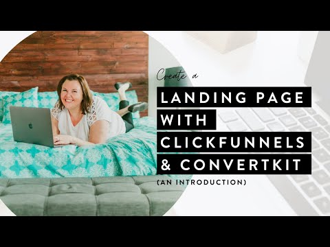 Create a landing page using ClickFunnels (and ConvertKit)