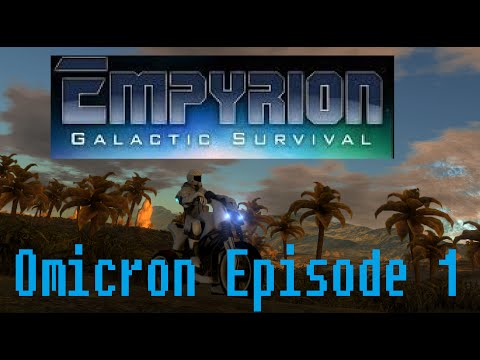 Empyrion – Galactic Survival - Gameplay Episode 1