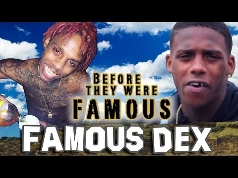 FAMOUS DEX - Before They Were Famous