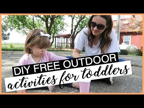 DIY FREE OUTDOOR ACTIVITIES FOR TODDLERS