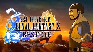 Best Friends Play Final Fantasy X (The BEST Collection)