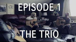 EP.  1 THE TRIO - the songwriter {Nashville}