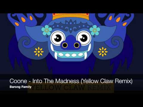 Coone - Into the Madness (Yellow Claw Remix)