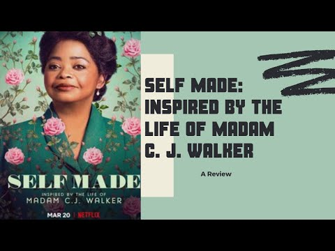 Thoughts on Self Made: Inspired by the Life of Madam C.J. Walker