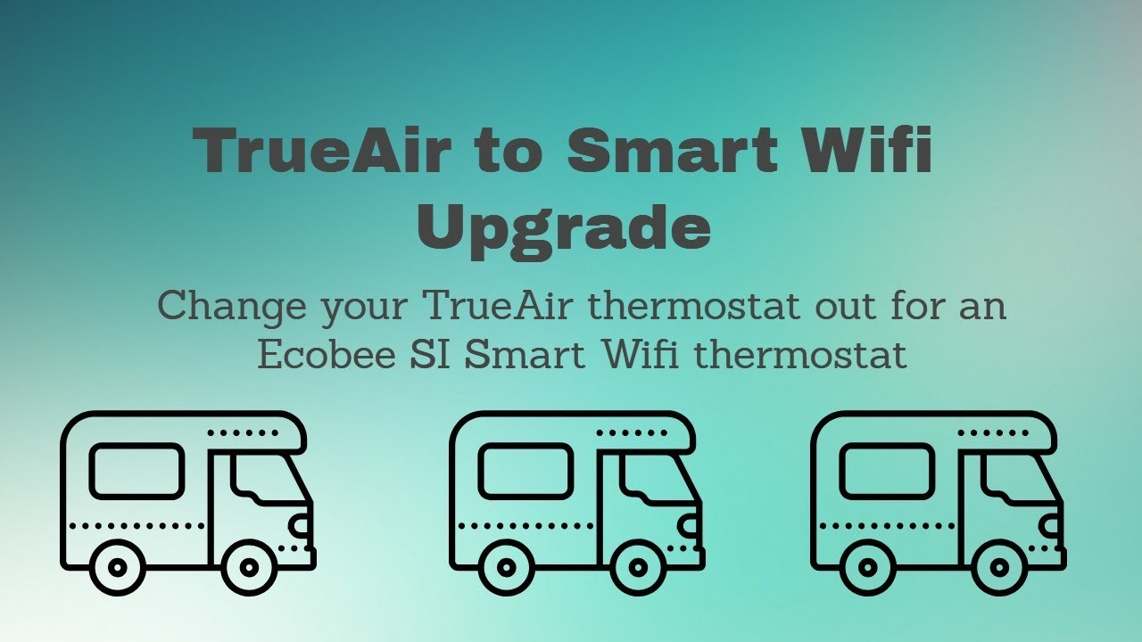 Trueair To Ecobee Thermostat Upgrade Instructions