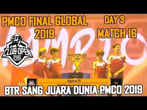 BTR RA SANG JUARA DUNIA PMCO 2019  !! MATCH 16 DAY 3  | PMCO PMCO Global Finals 2019 | PUBG MOBILE