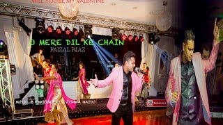 Download Hindi Video Songs - O MERE DIL KE CHAIN  FAIZAL RIAZ  Live  WILL YOU BE MY VALENTINE HD