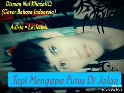 Le jodoh adista cover Disman bahasa indonesia karangan