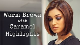 How to: Warm Brown Hair with Caramel Highlights!