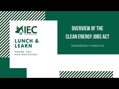 IEC Lunch & Learn: Overview Of The Clean Energy Jobs Act