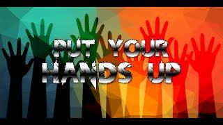 [EDM | Quick Song] XammaX - Put Your Hands Up