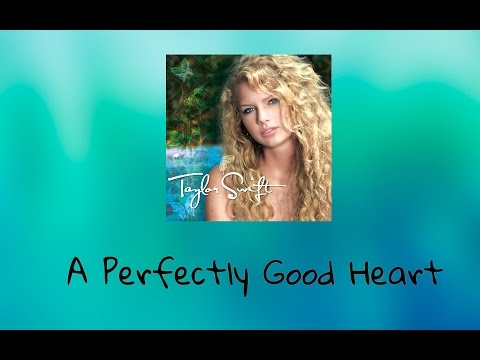 Taylor Swift - A Perfectly Good Heart (Audio Official)