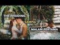 The Wedding Part 2 - Resepsi Lanjut  Malam Pertama