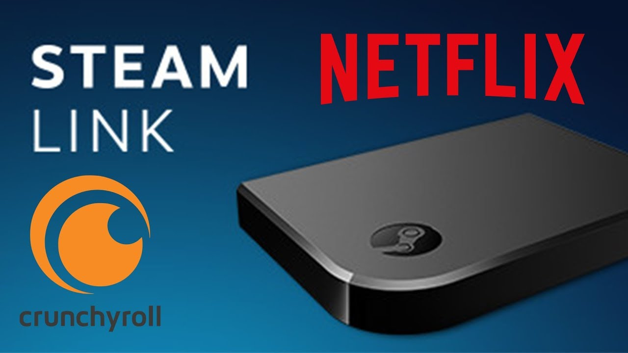 How to stream Netflix, Crunchyroll, Hulu and other non steam apps through  Steam Link |
