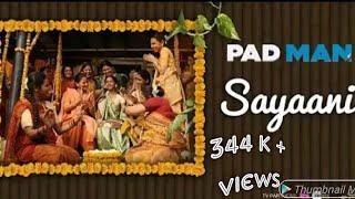 Sayani Ho Gayi || Full HD Video Song || Padman Movie || By HiTech Milan's Videos ||