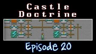 Castle Doctrine - Episode 20 (Time: The Perfect Predator)