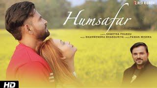 Humsafar | Shwetha Prabhu | Pappu Khan, Riya Verma, Saahil Sheikh | Romantic Single