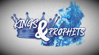 Kings And Prophets Part 1