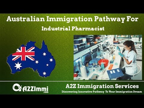 Australia Immigration Pathway for Industrial Pharmacist (ANZSCO Code: 251512)