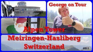 Alpen Tower, Meiringen-Haliberg Daytrip,Switzerland