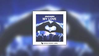AND.MAN - My Love (Original Mix)
