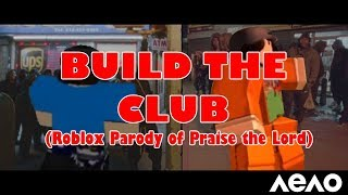 "BUILD THE CLUB (A$AP Rocky ""Praise the Lord"" ROBLOX Parody)"