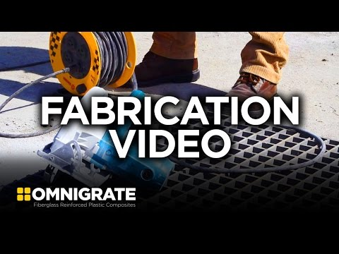 Omnigrate™ FRP Molded Grating Fabrication Instruction