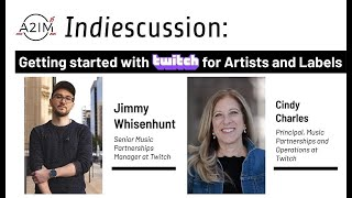 A2IM Indiescussions: Getting Started With Twitch for Artists and Labels