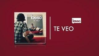Lasso - Te Veo (Letra/Lyrics)