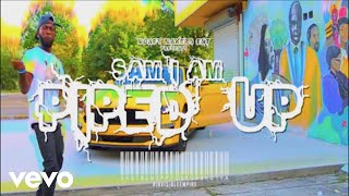 Sam I Am - Piped Up