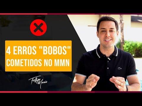 4 ERROS BOBOS COMETIDOS NO MMN | Fellipe Morais