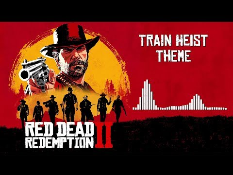 Red Dead Redemption 2  Soundtrack - Train Heist Theme   With Visualizer