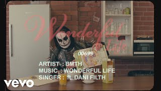 Bring Me The Horizon - wonderful life (Lyric Video) ft. Dani Filth