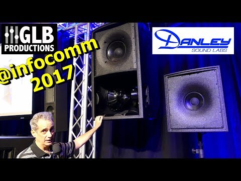 Danley Sound Labs New Products @ infocomm 2017