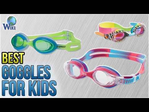10 Best Goggles For Kids 2018