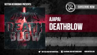 "Ajapai - ""Deathblow"" [Rottun Records Full Stream]"