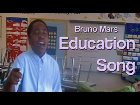 Bruno Mars Education Song