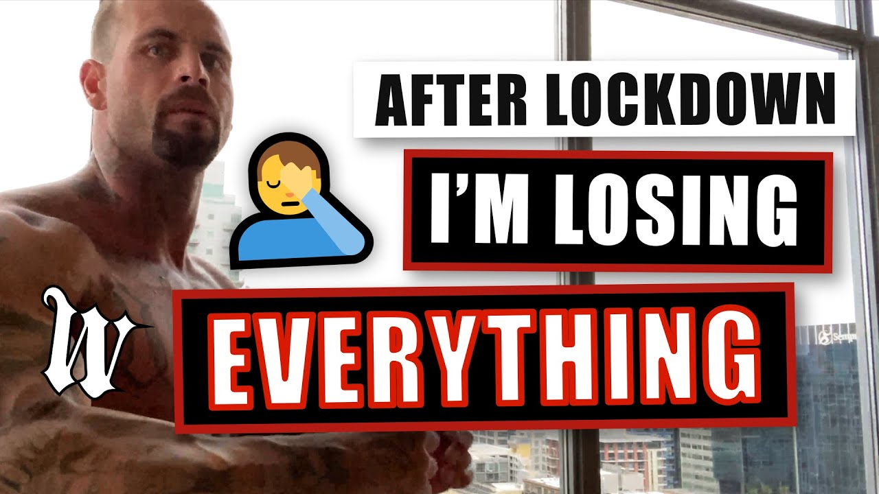 After Lockdown  : I'm Losing Everything