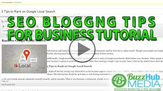 SEO Blogging Tips for Business Tutorial - Small Business SEO Tips
