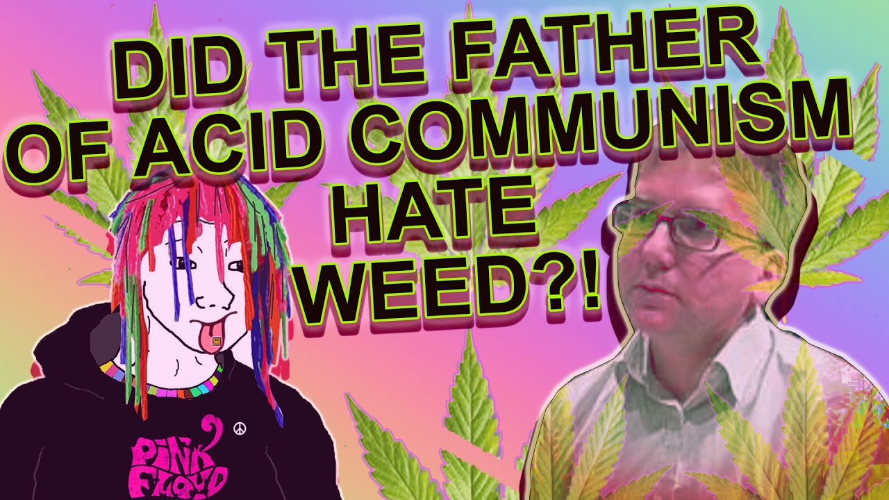 Did Mark Fisher Hate Weed? Acid Communism and the Stoned Millennial Revolutionary